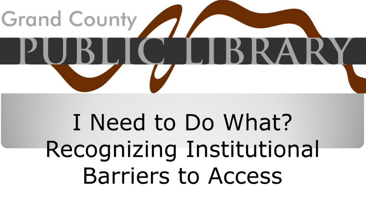 Recognizing Institutional Barriers to Access Webinar