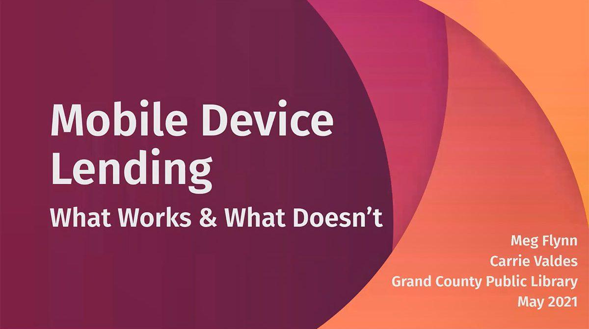 Mobile Device Lending Webinar